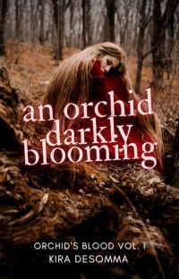 An Orchid Darkly Blooming [ORCHID'S BLOOD 1] cover