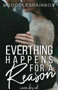 """Every Thing Happens For A Reason"" (Coming Soon)  cover"