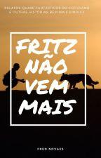 Fritz não vem mais, de FredNovaes