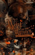 Way To The Happiness by 2MinPjct