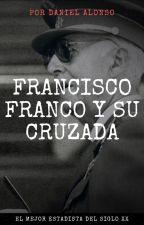 Francisco Franco y su cruzada by danicamera