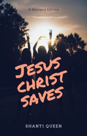 Jesus Christ Saves | Completed  by Qveen__Shanti