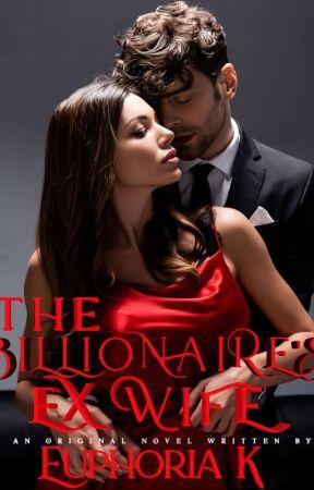 The Billionaire Ex Wife by AdekemiShomoyeComfor