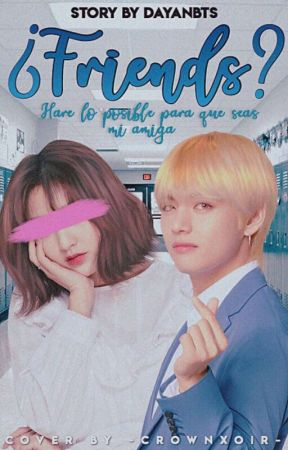 ¿FRIENDS?《Taehyung》 by Dayanbts
