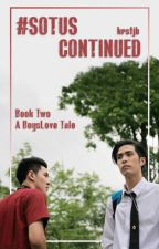 #SOTUS Continued: Book Two A BoysLove Tale by krstjb