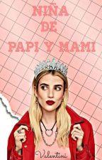 NIÑA DE PAPI Y MAMI by ValentinaGarcia106