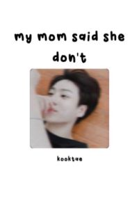 my mom said she don't ۵ KookTae cover