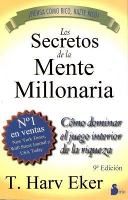 Los Secretos De La Mente Millonaria Archivo De Riqueza N 16 Wattpad