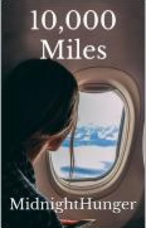 10,000 Miles by Midnighthunger