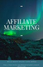 Mengenal Affiliate Marketing serta 31 Program Afiliasi Terbaik Dunia by RifkyRO