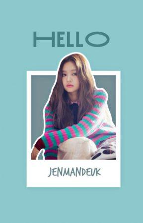 [A] Hello ─ jensoo ✓ by jenmandeuk