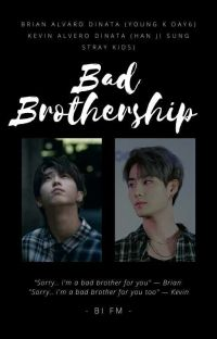 Bad Brothership [Brian - Kevin] cover