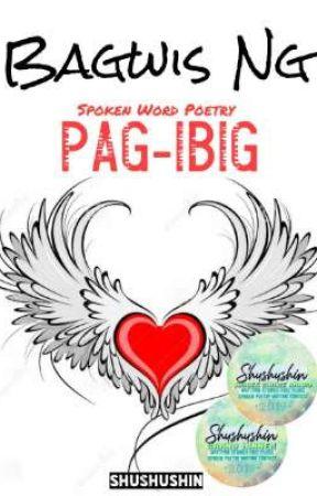 Bagwis Ng Pag-Ibig (Spoken Word Poetry) by Shushushin