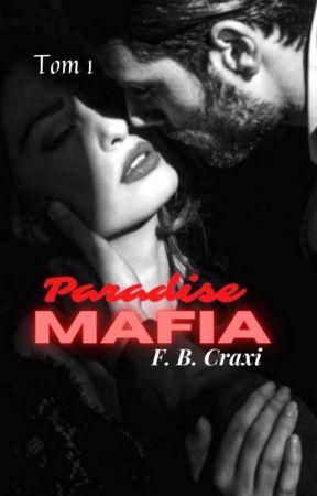 Paradise Mafia Tom l •ZAKOŃCZONE• by fbcraxi_author