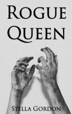 Rogue Queen by Stella_Gordon