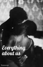 Everything about us autorstwa someap