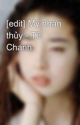 [edit] Mỹ nhân thủy - Tề Chanh