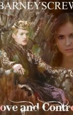 Love and Control - A Game of Thrones Fan Fiction by BarneysCrew