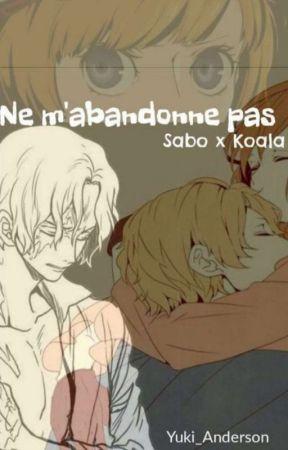 """Sabo x Koala. School Fic. """"Ne M'abandonne Pas"""" by Yuki_Tendo"""