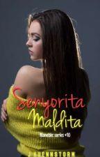 Senyorita Malditah (THE LAST SANTIAGO) by jhuennstorm
