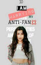 So I am Marrying my Anti-Fan( Lauren×You) by Code27xxx