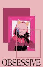 obsessive 偉ヅラ    yan. bnha x reader (DISCONTINUED) by sempiternal_stare