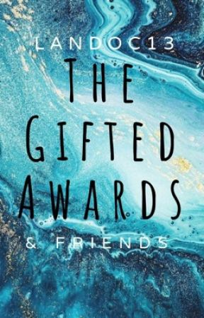 The gifted awards (closed) by GiftedGold123