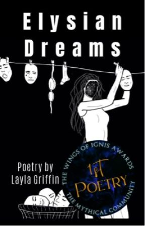 Elysian Dreams | Poetry by laylagriffin_