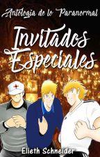 Invitados Especiales by Elieth_Schneider