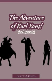 The Adventure of Karl Xans! cover