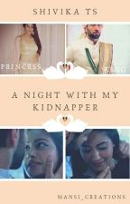 ShiviKa TS ~ A NIGHT WITH MY KIDNAPPER (√) by Mansi_Creations