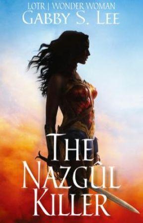 The Nazgûl Killer // LOTR | Wonder Woman by GabbySLee