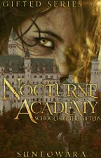 Nocturne Academy: School For The Gifteds ni suneowara