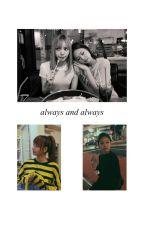 always and always by ohjenniekim_