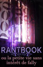 RANTBOOK de fally by GemminyRcitdeScience
