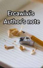 Ercawivi's Author's Note by ercawivi
