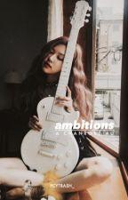 ambitions [chanrosé ff] by _pcytrash