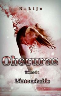 Obscuras Tome 3 : L'intouchable. cover
