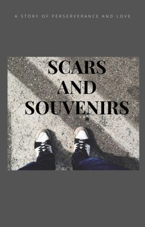 Scars and Souvenirs by LadyBrienne823