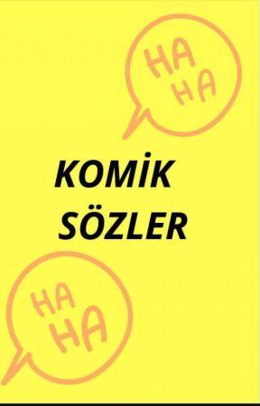 Komik Sözler by hazanell33