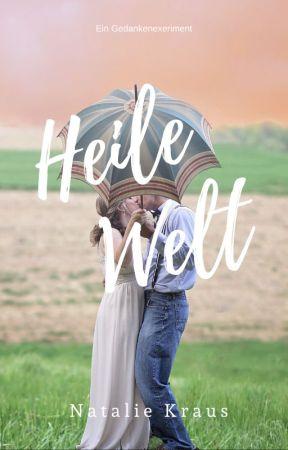 Heile Welt by NanaLovesNick