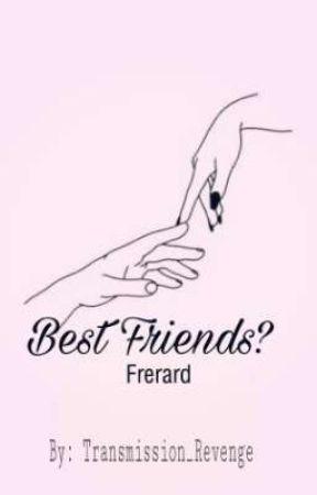 Best Friends?  [Frerard] by Transmission_Revenge