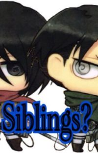 Mikasa is Levi's sister cover