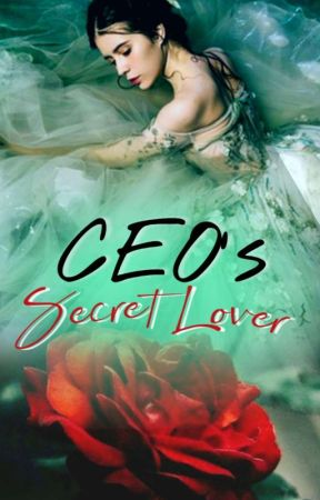 CEO's Secret Lover by sparkling_stars812