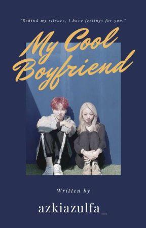 My Cool Boyfriend (Mahiro Z-Girls × Gai Z-Boys) by azkiazulfa_
