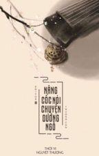 [BH-Edit]Nâng cốc nói chuyện dưỡng ngô-Thời Vi Nguyệt Thượng by SuThanhYct