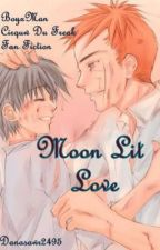 Moon Lit Love ~Cirque Du Freak Fan Fiction~ by Freak_show_Girls