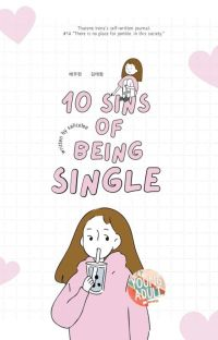 ✔ 10 Sins of Being Single | salicelee. cover