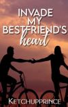 Invade My Bestfriend's Heart cover