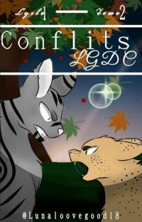 Fanfiction lgdc - Cycle 1 Tome 2 - Conflits [En Pause]  cover